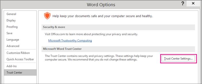 "Step 4 - Under ""Trust Center"", select ""Trust Center Settings"""