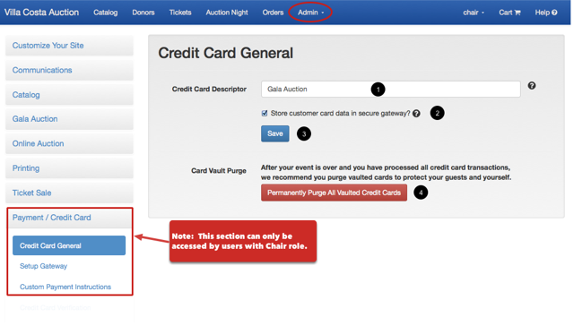 To configure your credit card processing settings (requires Chair role):