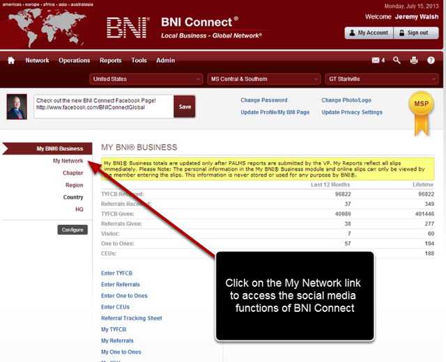 After logging in to BNI Connect each time, you will see the following screen