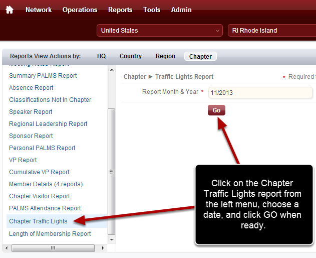 Choose the Chapter Traffic Lights Report and Date