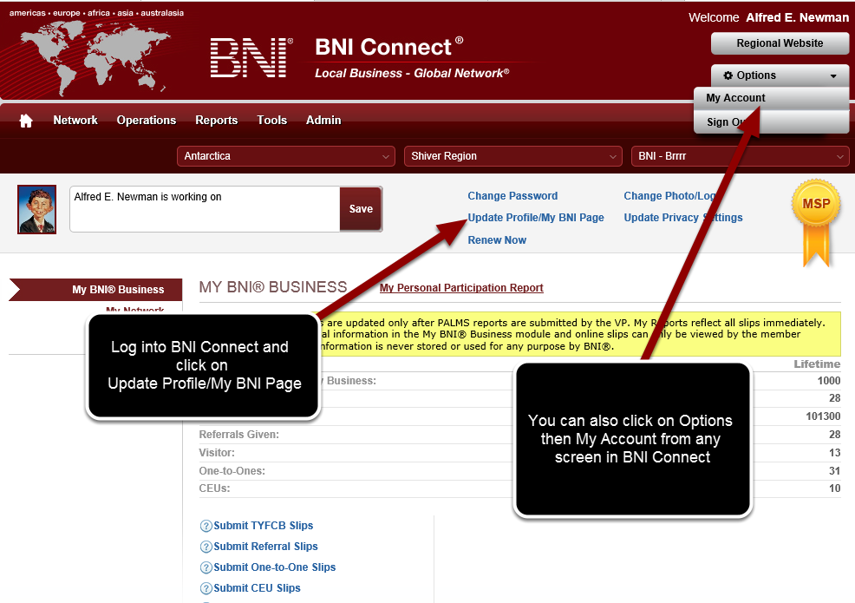 Log in to www.bniconnectglobal.com and access your profile settings