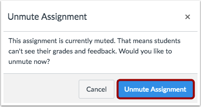 Confirm Unmute Assignment