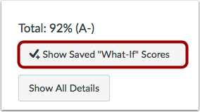 Show Saved What-If Scores