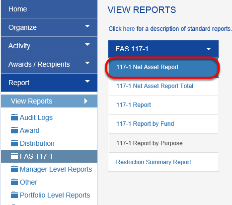 Choose FAS 117-1 Net Asset Report.