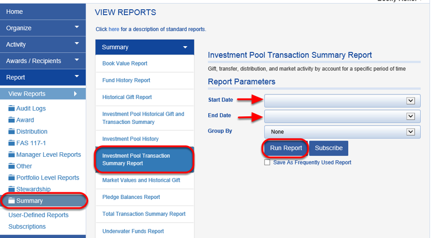 To tie the number, run the SUMMARY > INVESTMENT POOL TRANSACTION SUMMARY REPORT for the same period.