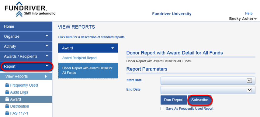 If, as a Fundriver Administrator, you would like to assign report subscriptions to your Department Users, you can do so in the REPORT tab.  Navigate to the report you would like to add (for one or multiple users) and click the SUBSCRIBE button.