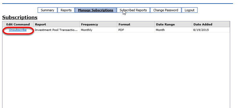 On the MANAGE SUBSCRIPTIONS tab, the Department User can choose to unsubscribe from reports they no longer wish to see.