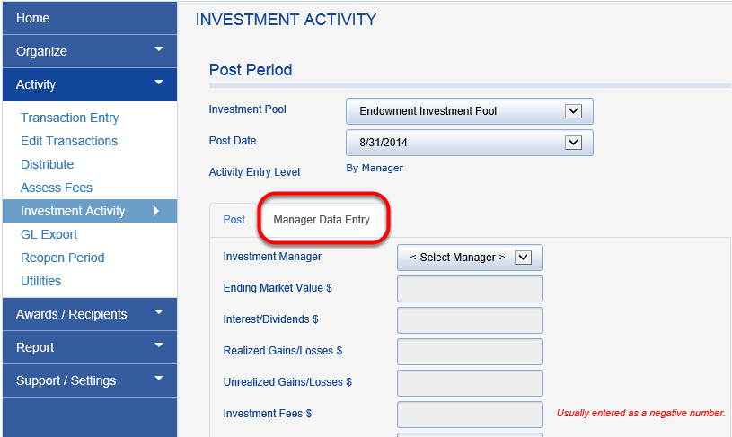 Investment activity can be entered directly from your statements on the MANAGER DATA ENTRY tab.