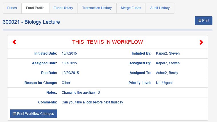 On the FUND PROFILE screen, the user will see the Workflow details, including the task that is assigned.