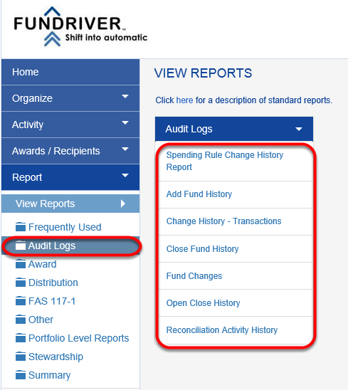 Access AUDIT LOG reports by navigating to REPORT > AUDIT LOGS in Fundriver. The reports available in this section are listed below.