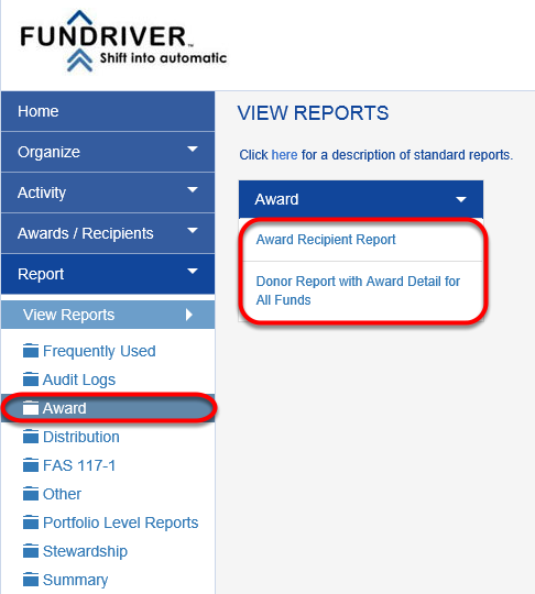 Access AWARD reports by navigating to REPORT > AWARD in Fundriver. The reports available in this section are listed below.