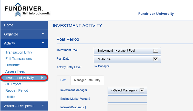 To check to make sure your manager saved correctly, click on ACTIVITY > INVESTMENT ACTIVITY.