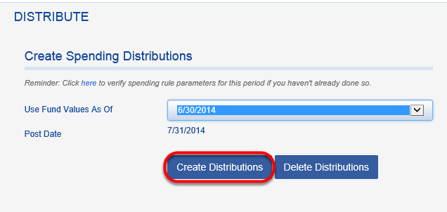 Spending distributions are then created using the automated distribution function in Fundriver (ACTIVITY > DISTRIBUTE).