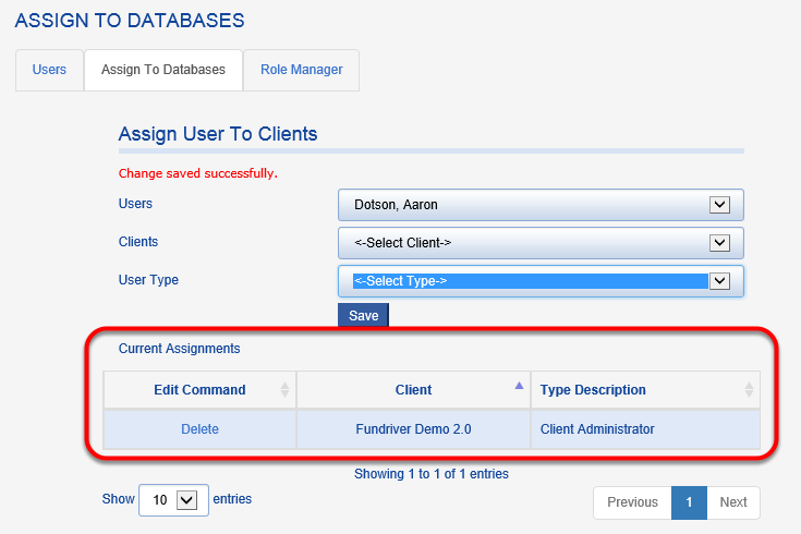 After the assignment is saved, it will appear in the CURRENT ASSIGNMENTS grid, along with any other databases that user can access.