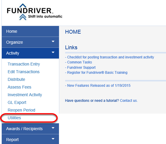 Log in to Fundriver and click on ACTIVITY > UTILITIES.