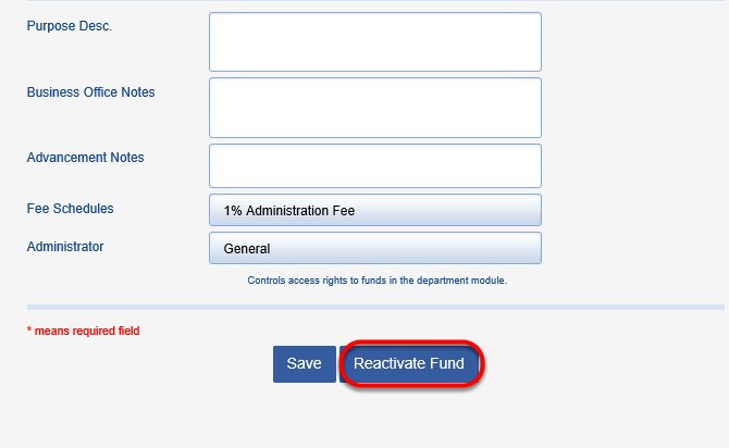Click the REACTIVATE FUND button and proceed to enter new gift activity.