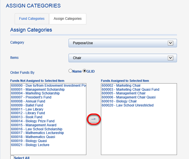 Funds already assigned that category will display on the right. To assign additional funds, highlight the fund row and click the arrow button.