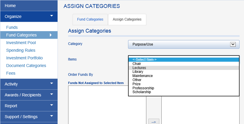 Select the CATEGORY you would like to assign to funds and then the first ITEM you would like to assign.