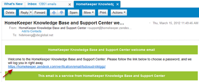 2. Look for a an email from support@homekeeper.zendesk.com in the next 24 hours