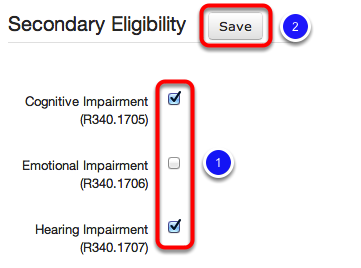 Select Secondary Eligibility (if appropriate)