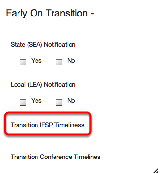 "Early On Transition Timeliness - MSDS Characteristic Name - ""Transition IFSP"""