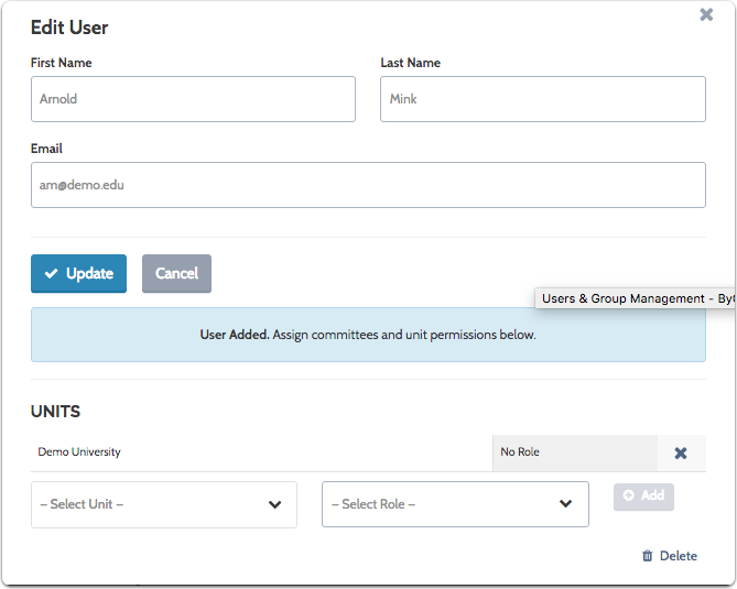Add the new user to one or more units, and assign them roles in each unit