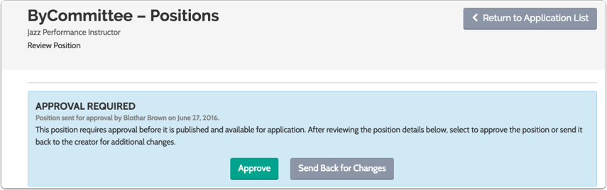 The designated approver can approve the position or elect to send the position back for changes