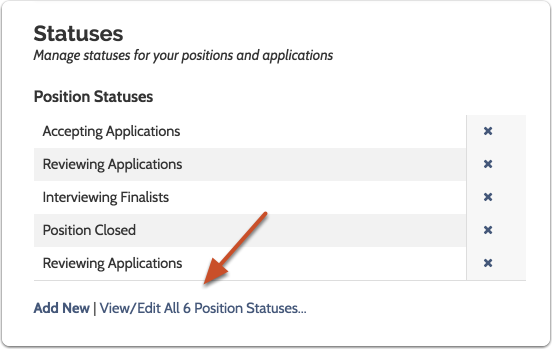 "Click ""View/Edit"" to access or edit existing position statuses"
