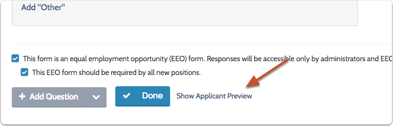 "Click ""Show Applicant Preview"" to see how the form will appear to applicants"