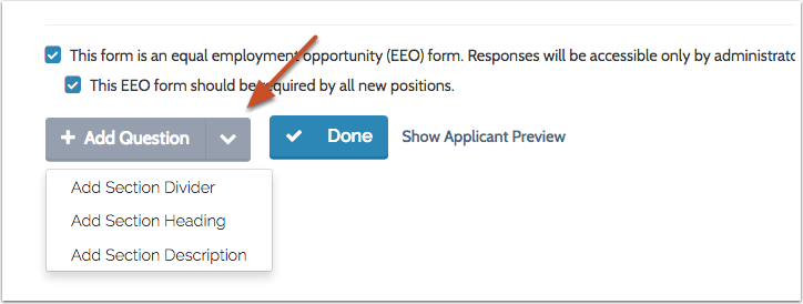 "To add elements to the form, click the down arrow to the right of ""Add Question"" at the bottom left of the page"