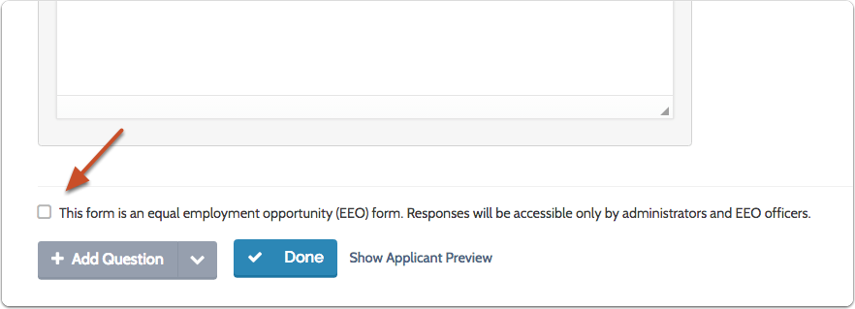 Indicate whether or not the form is an EEO questionnaire and if it should be required by all positions
