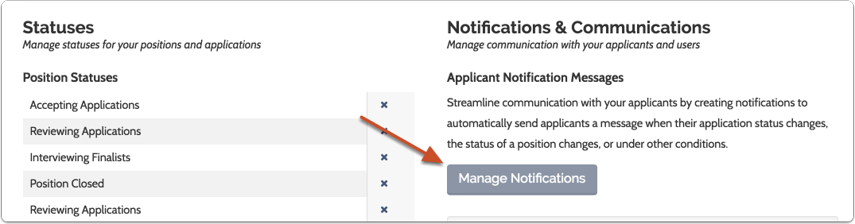 "Click the ""Manage Notifications"" button on right side of the Administration page"
