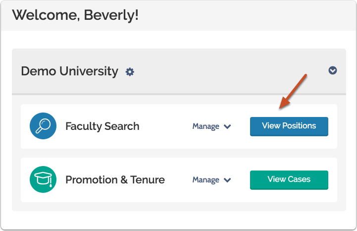 "Select ""View Positions"" on your Faculty Search Account Dashboard"