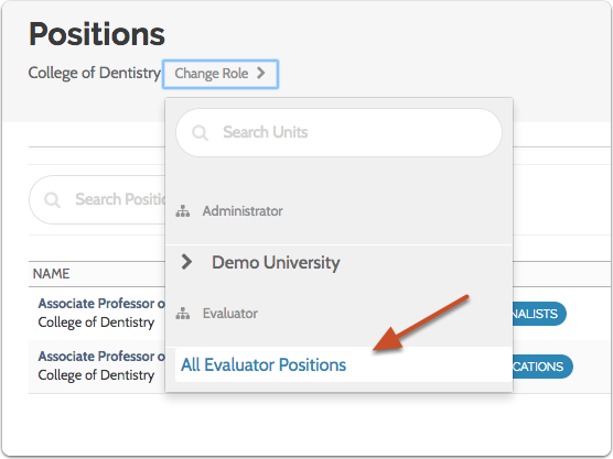 "Select ""Change Role""  to change your scope within an institution, school, college, or department"