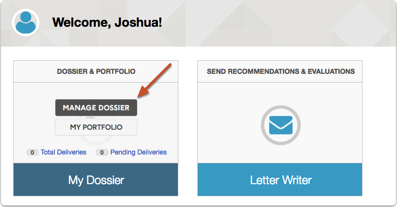 "From your account dashboard, scroll over ""Dossier & Portfolio"" and select ""Manage Dossier"""
