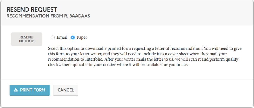 """If you choose """"Paper,"""" you can download a printed form to send to your writer requesting a letter of recommendation"""