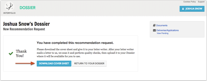 After sending your request, you will be able to download a cover sheet to provide to your letter writer