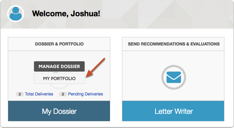 "From your Dashboard, scroll over Dossier & Portfolio and select ""My Portfolio"""