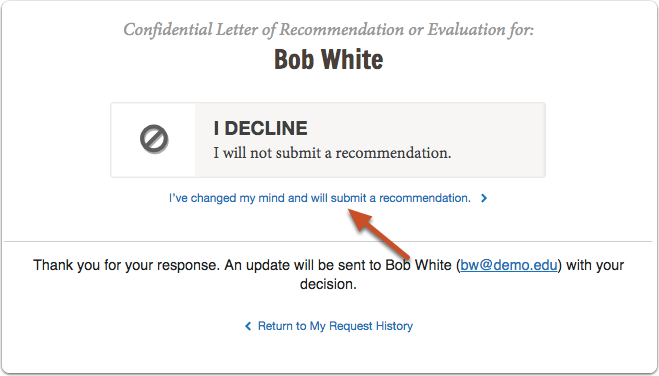 If you decline the request for a recommendation: