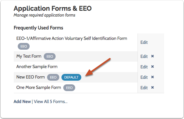 The forms you designate as EEO and default forms will appear with those labels in the list of application forms