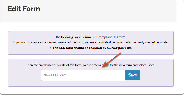"Create a duplicate by renaming the default form and clicking ""Save"""