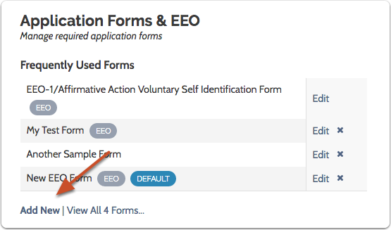 "Scroll down to ""Application Forms & EEO"" and select ""Add New"""