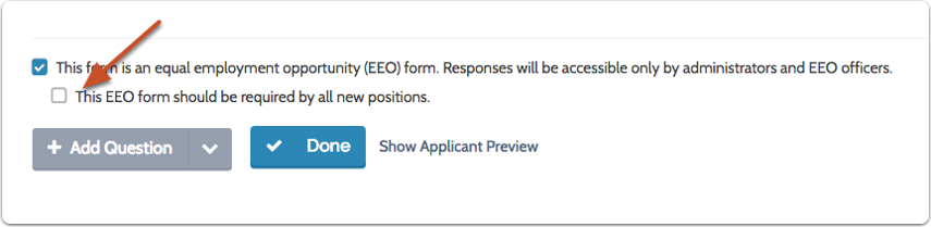 Check the box if you want the EEO form to be required by all new positions