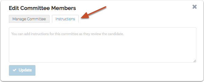 """Click the """"Instructions"""" tab and add instructions for the committee to follow when reviewing the candidate"""