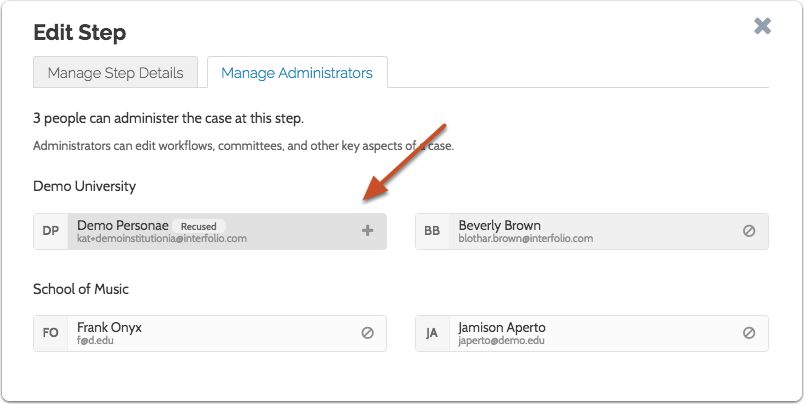 The Administrator is recused. Click the addition icon to add an Administrator back to the step