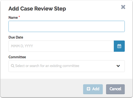 Name the case review step and assign a standing committee from the dropdown list