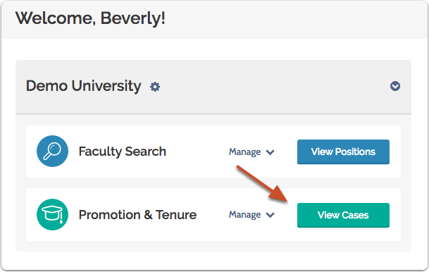 "Select ""View Cases"" on your ByCommittee Promotion & Tenure dashboard"