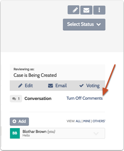 """on the Case page, select """"Turn Off Comments"""" or """"Turn On Comments"""" to turn the conversation feature off or on"""