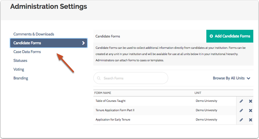 "To edit candidate forms, make sure you are viewing the ""Candidate Forms"" tab on the Administration Settings page"