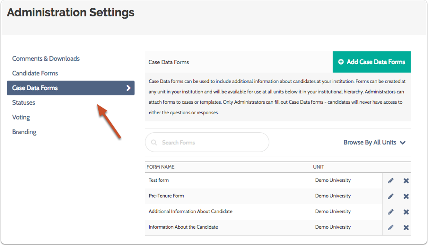 "To edit case data forms, make sure you are viewing the ""Case Data Forms"" tab on the Administration Settings page"